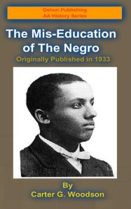 The Miseducation of the Negro